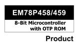 EM78P458/EM78P459系列