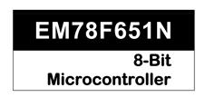 EM78F651N系列
