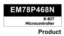 EM78P468系列(带4*32个点LCD显示)